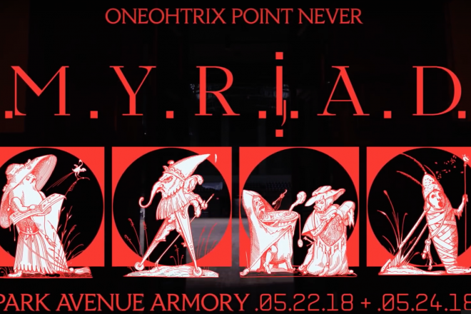 Listen to new music from Oneohtrix Point Never in new trailer for 'MYRIAD'