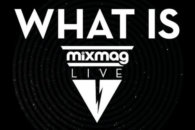 What is Mixmag Live?
