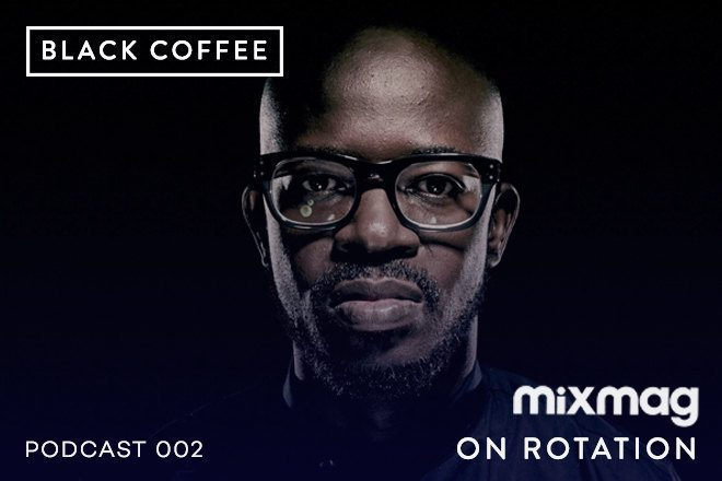 On Rotation: Podcast Episode 002 with Black Coffee