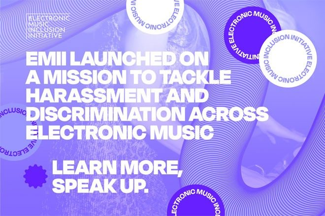 ​Electronic Music Inclusion Initiative launched to tackle harassment and discrimination in electronic music industry