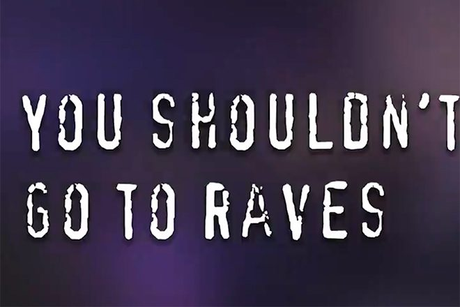 The UK government's used a rowdy drum 'n' bass track on a video telling people not to rave