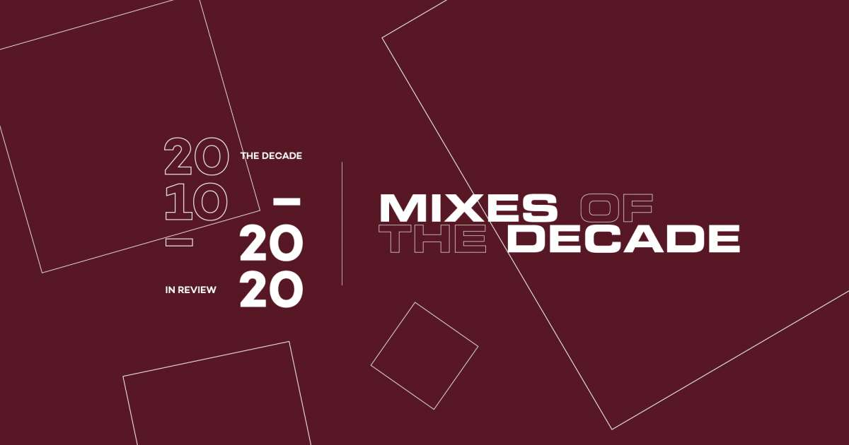 The 20 best DJ mixes of the decade 2010-2019