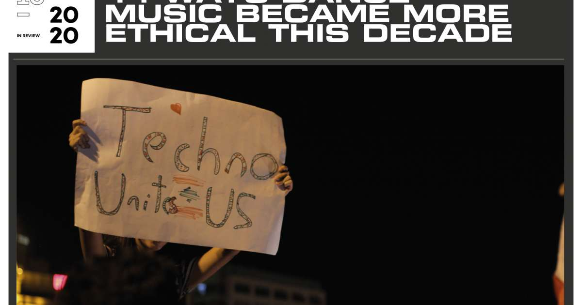 11 ways dance music became more ethical this decade