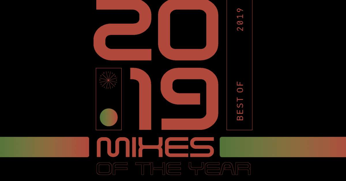 The Top 20 DJ Mixes Of The Year 2019