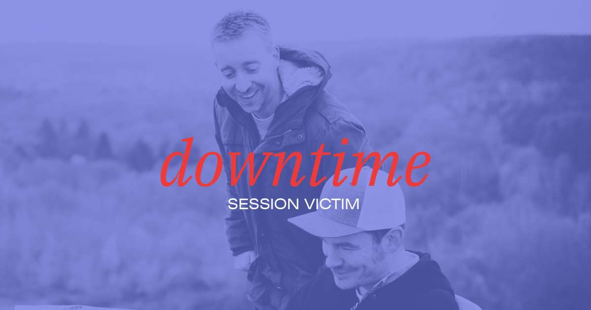Downtime: Session Victim's Downtempo Mix