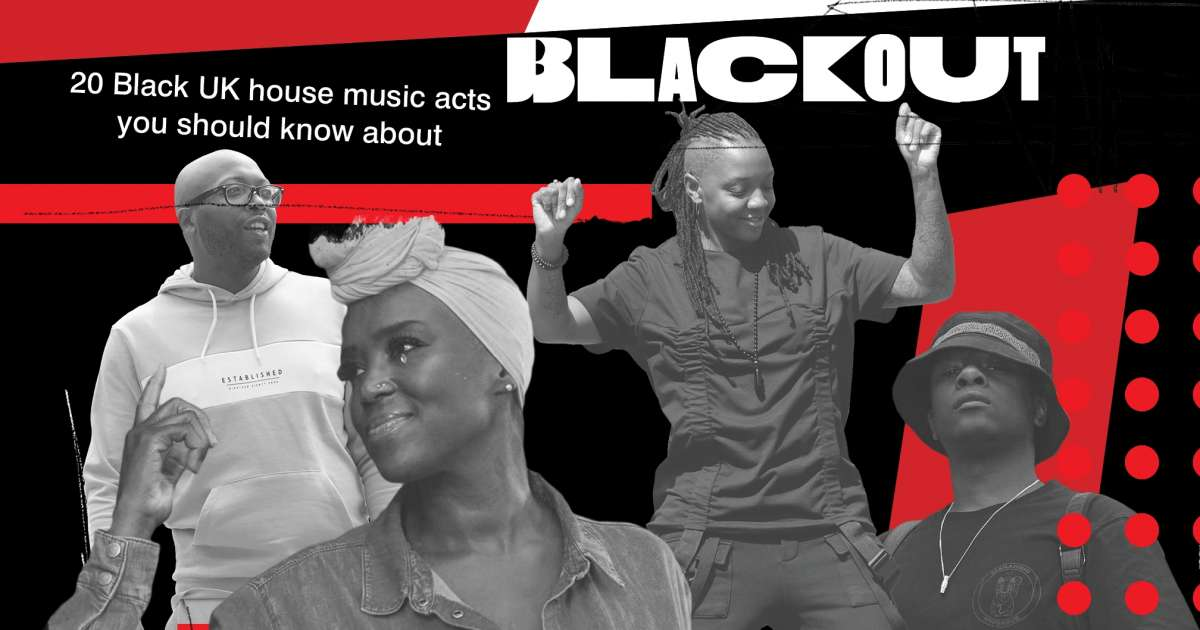 20 Black UK house music acts you should know about