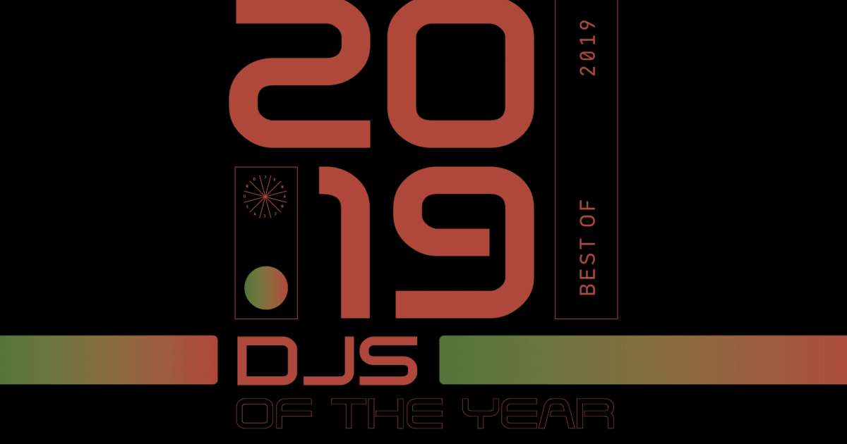 The top 10 DJs of the year 2019