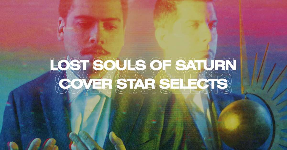 Cover Star Selects: Lost Souls Of Saturn
