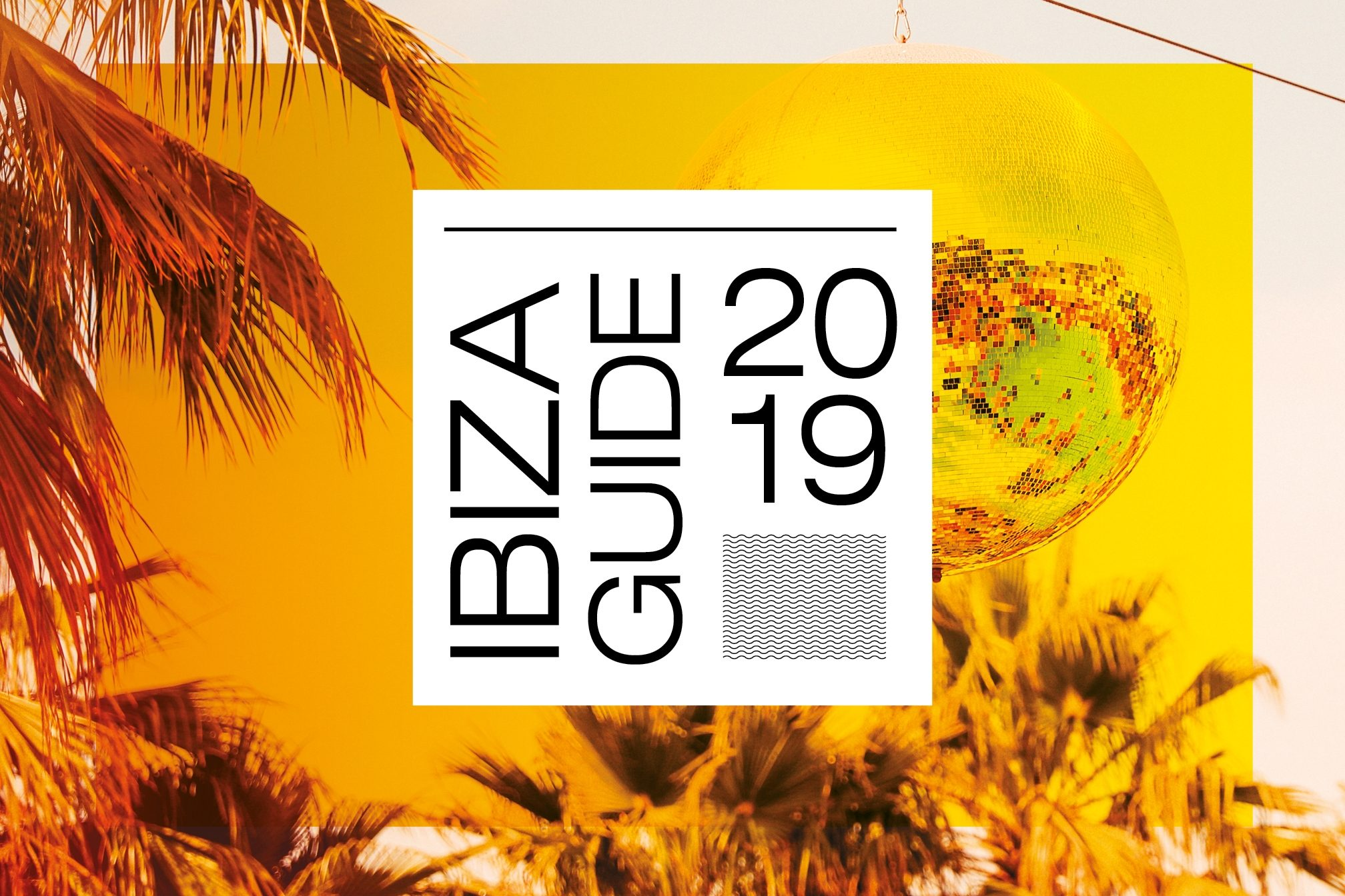 The best clubs and parties in Ibiza in 2019 - Lists - Mixmag