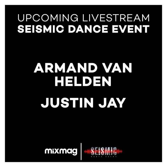 Mixmag heads to Seismic Dance Event to stream Armand Van Helden and Justin Jay