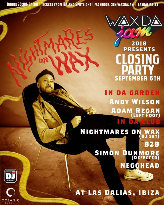 Wax Da Jam's closing party line-up is here