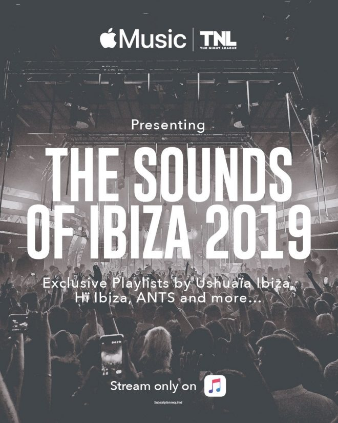The Night League and Apple Music announce new playlist series 'Sounds of Ibiza 2019'