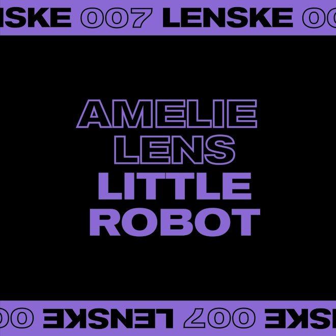 Amelie Lens teases EP on Lenske label, 'Little Robot'