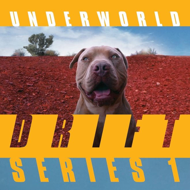 Underworld's 'DRIFT Series 1' is out next month