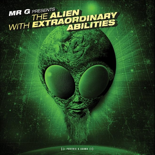 "Mr. G is an ""Alien With Extraordinary Abilities' on new album"