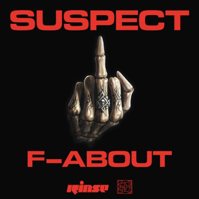 Suspect brings the heat on menacing new cut 'F About'