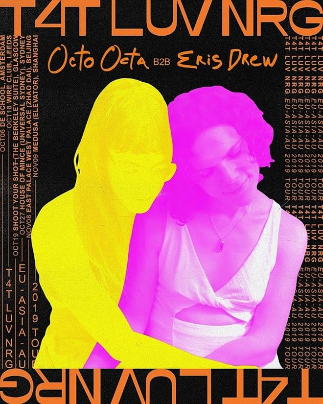 Eris Drew and Octo Octa announce new T4T LUV NRG tour