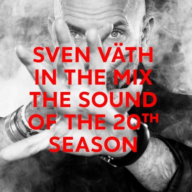 Sven Väth celebrates 'The Sound Of The 20th Season'