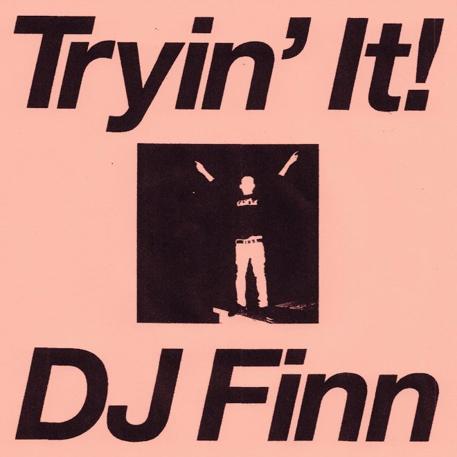 Finn is 'Tryin' It' on new mix recorded at NTS Manchester