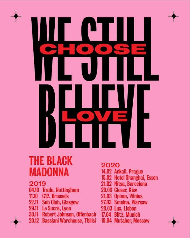 The Black Madonna reveals We Still Believe: Choose Love tour