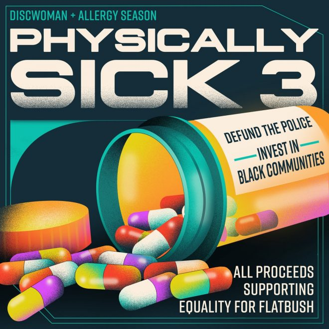 Discwoman and Allergy Season announce 27-track 'Physically Sick 3' compilation