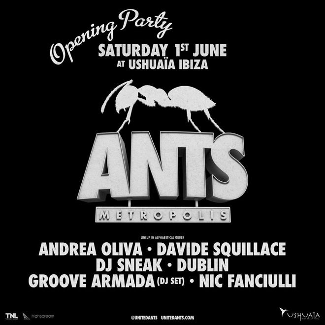 ANTS reveals line-up for opening party at Ushuaïa Ibiza
