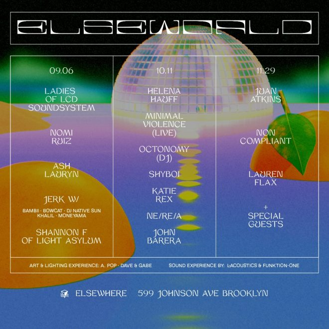 Brooklyn hotspot Elsewhere announces immersive party series ELSEWORLD
