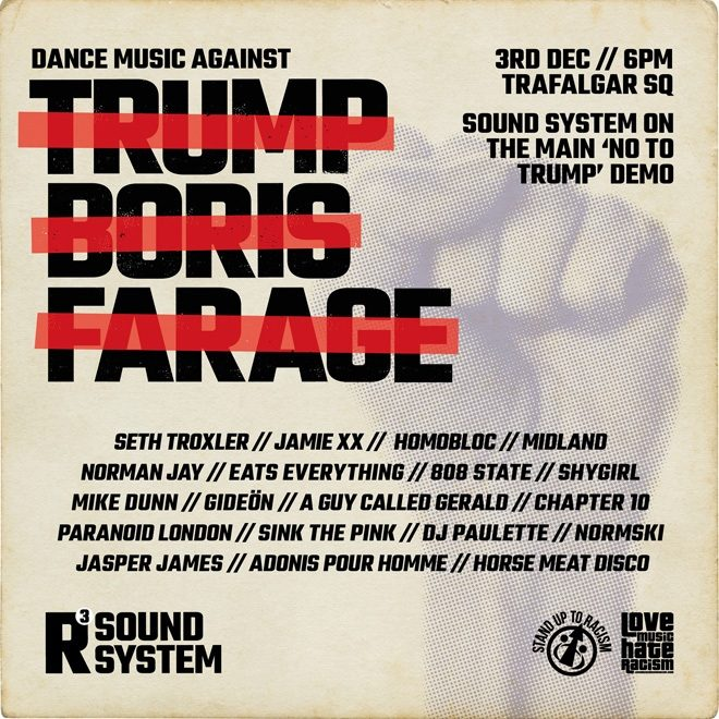 R3 Soundystem's throwing a protest rave against Donald Trump this week