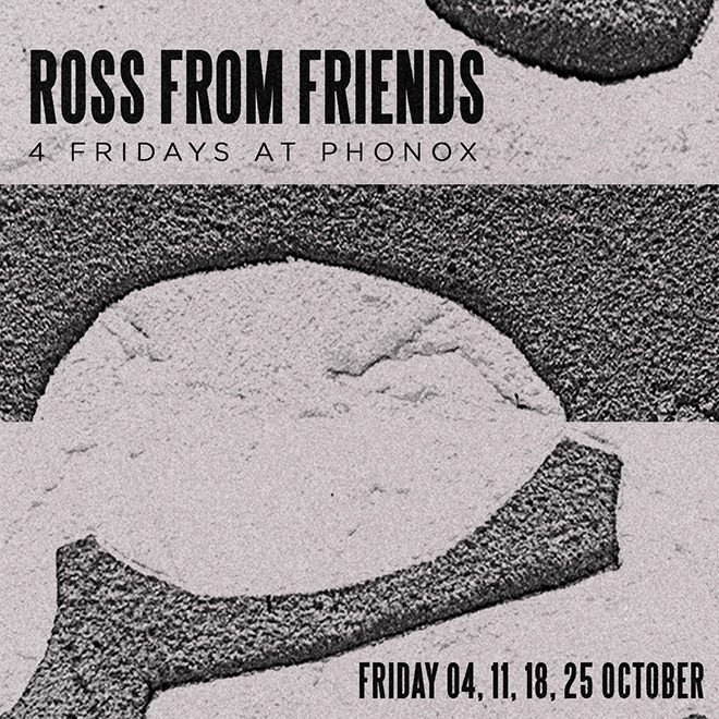 Ross From Friends announces four-date residency at London club Phonox